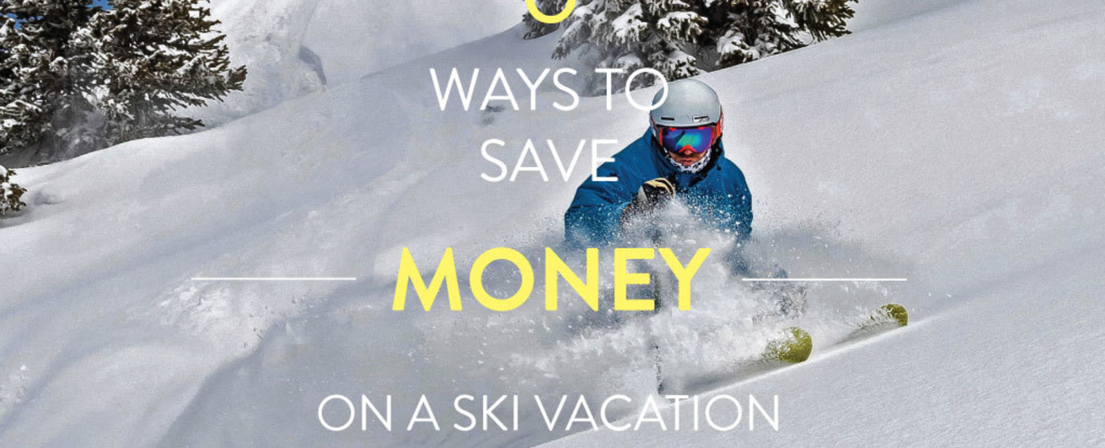 6 Tips for Planning A Budget Friendly Ski Vacation