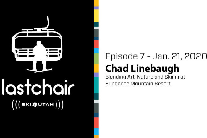 Chad Linebaugh: Blending Art, Nature and Skiing at Sundance Mountain Resort