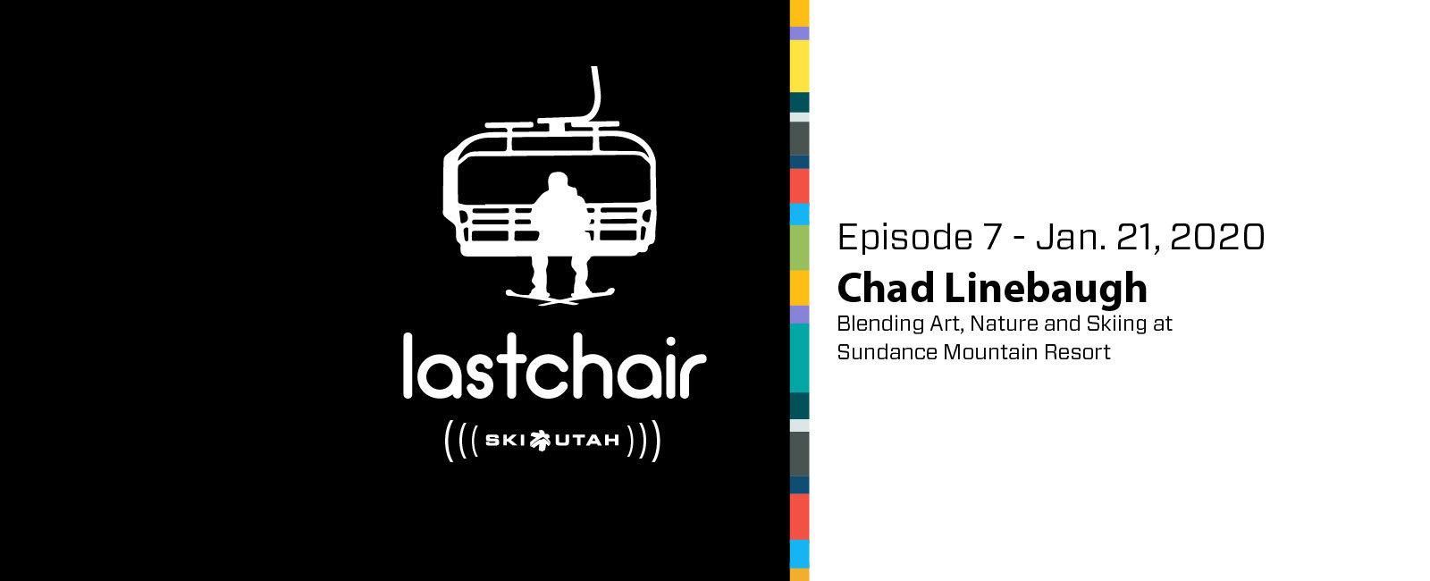Chad Linebaugh: Blending Art, Nature and Skiing at Sundance Mountain Resort