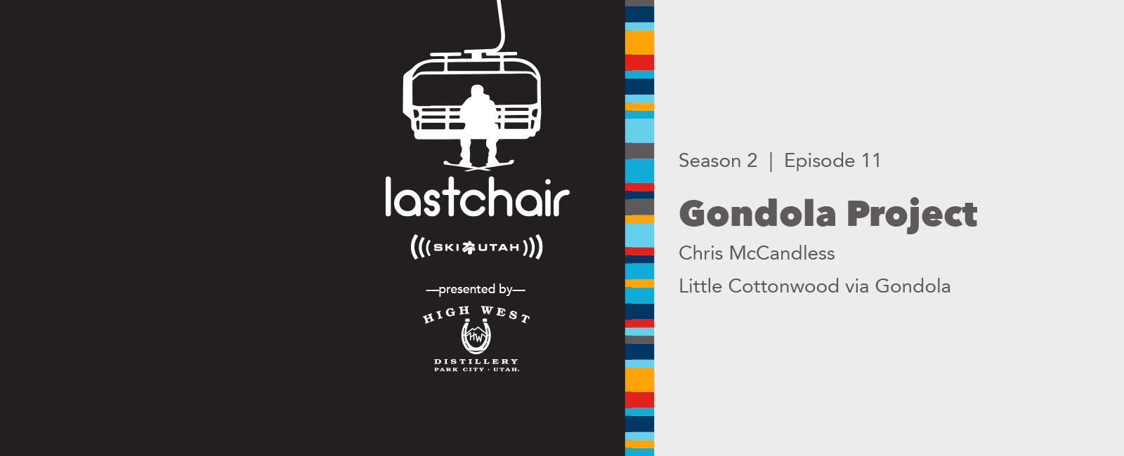 Chris McCandless: Little Cottonwood Via Gondola