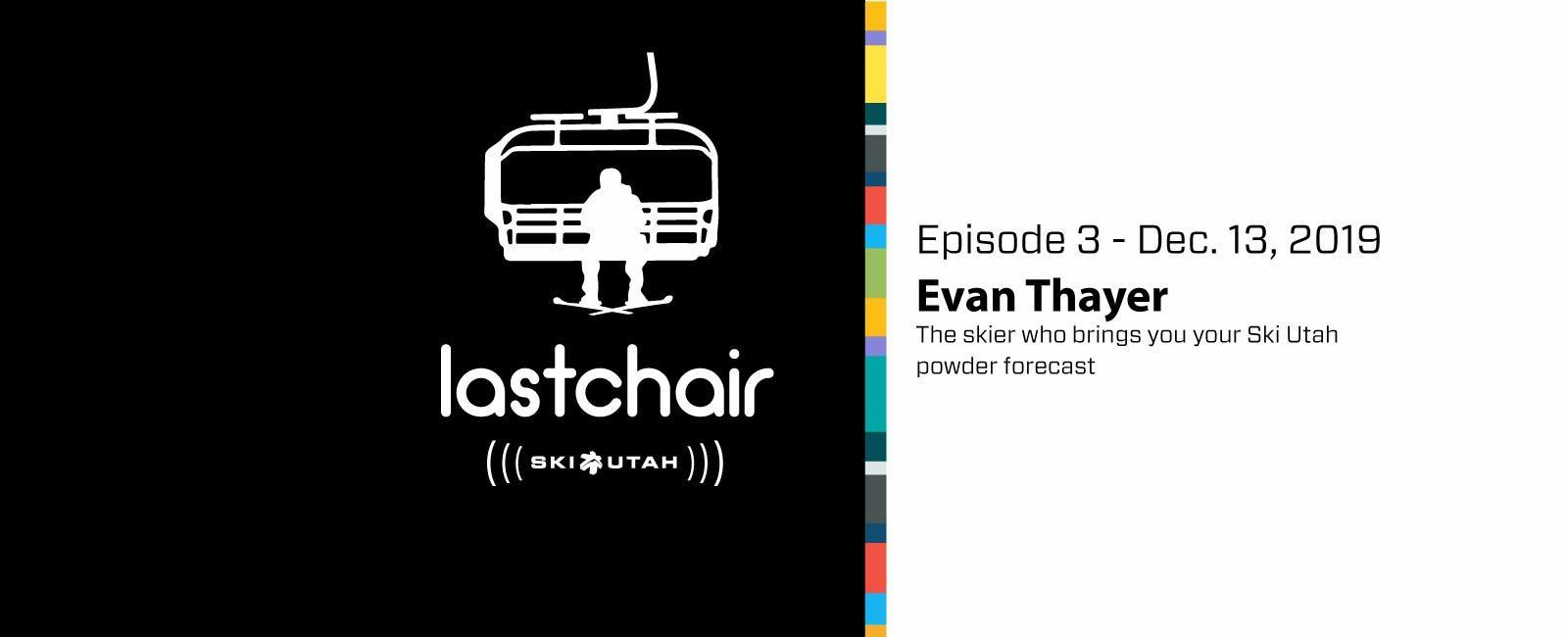 Evan Thayer: The skier who brings you your Ski Utah powder forecast