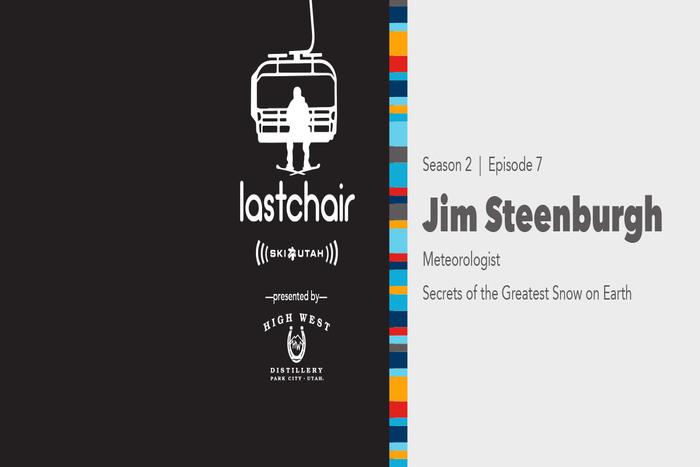 Jim Steenburgh: Secrets of The Greatest Snow on Earth