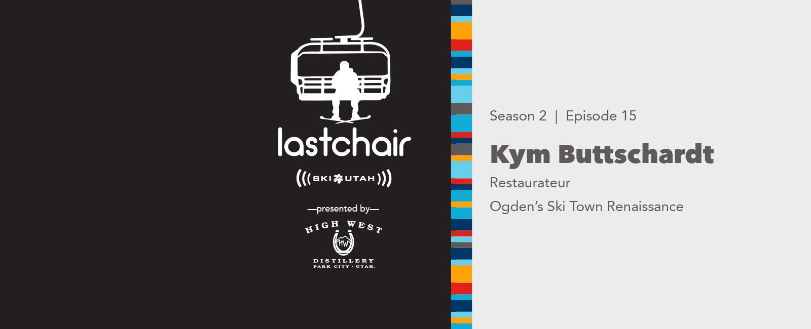 Kym Buttschardt: Ogden's Ski Town Renaissance