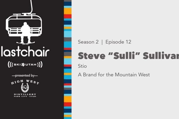 Steve Sullivan: Stio - A Brand for the Mountain West thumbnail