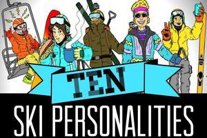 10 Ski Personalities  thumbnail