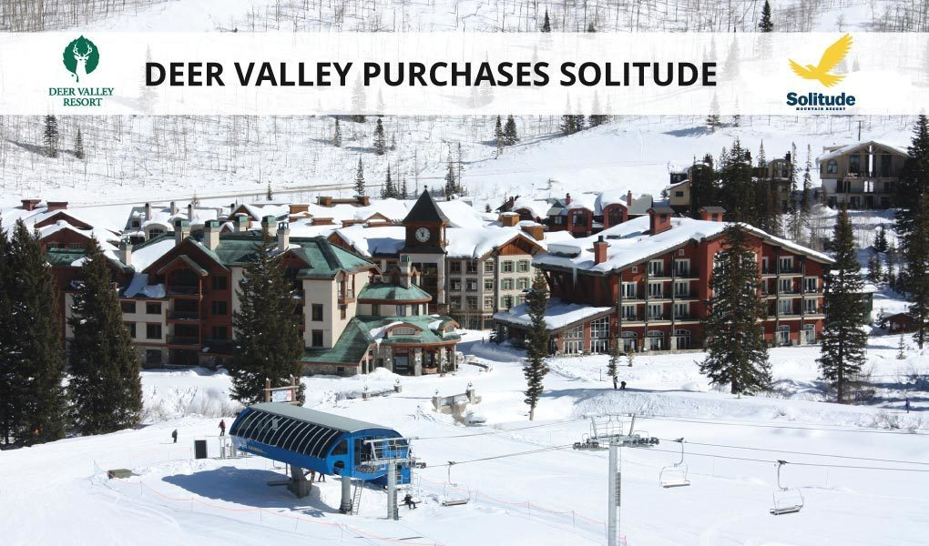 Deer Valley Resort Purchases Solitude Mountain Resort