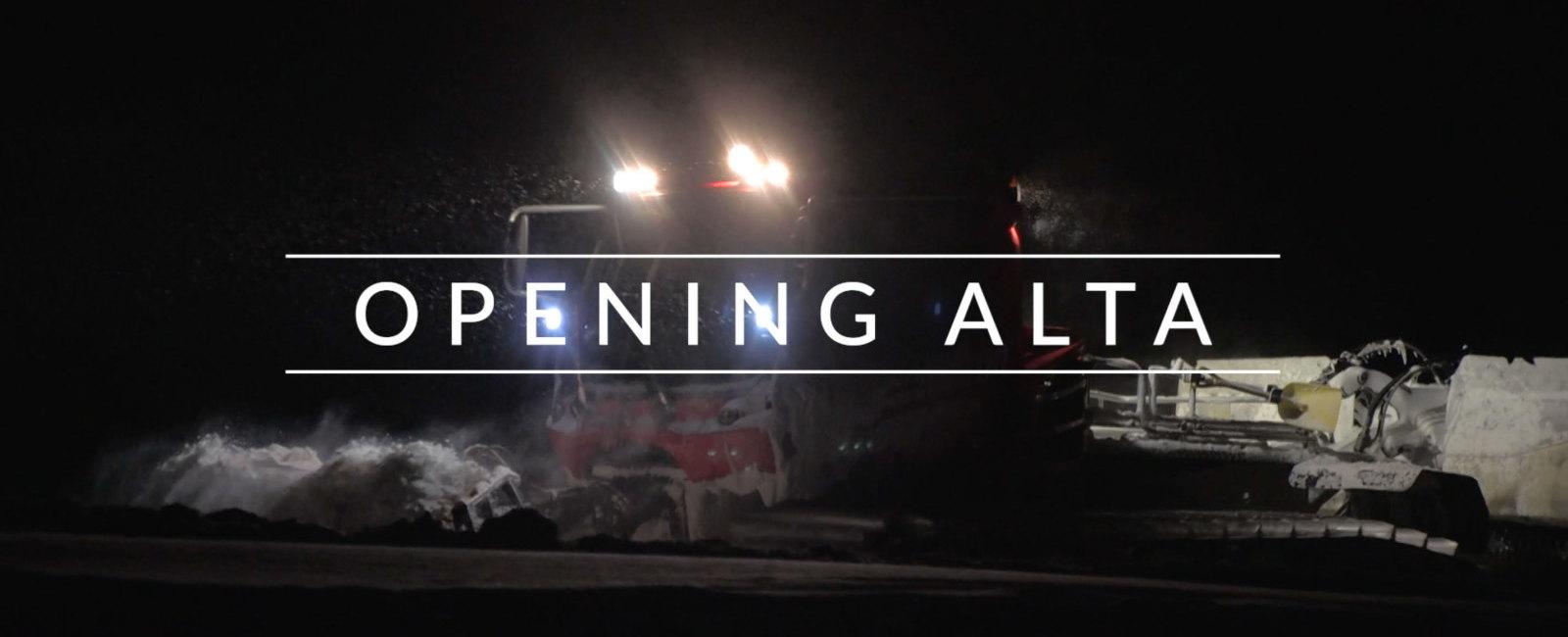 Opening Alta
