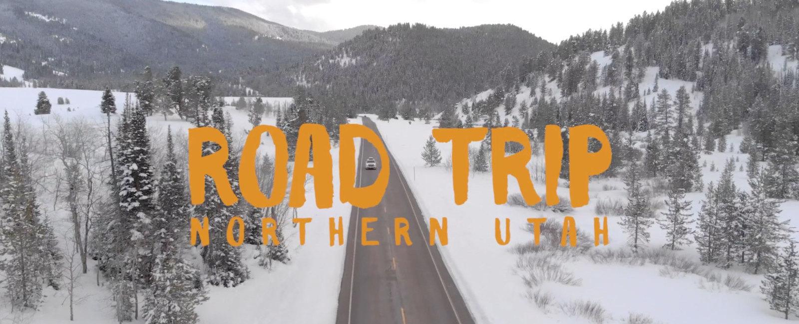 Road Trip: Northern Utah