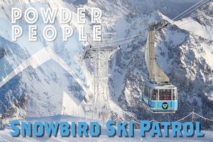 Snowbird Ski Patrol - Ski Utah Powder People  thumbnail