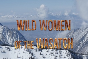 Wild Women Of The Wasatch - Episode 1 thumbnail